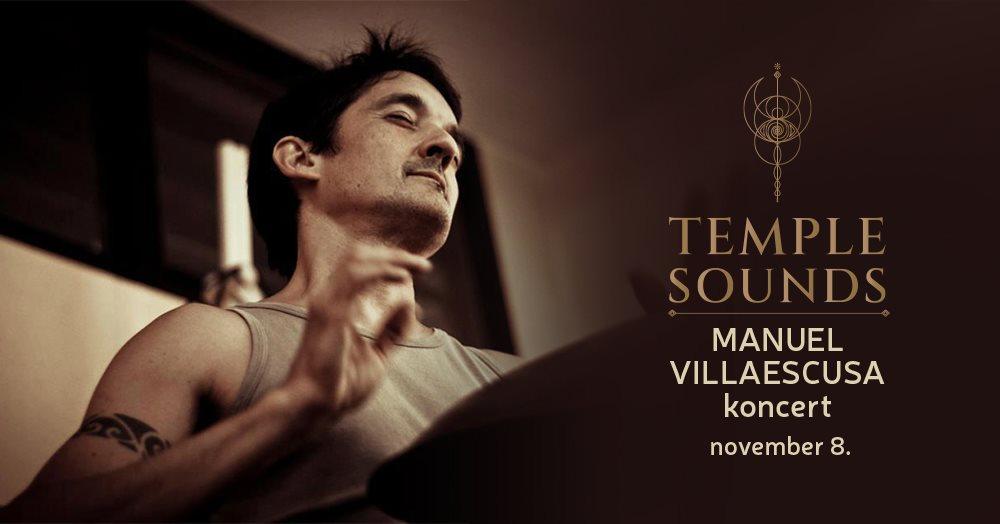 TEMPLE SOUNDS – Manuel Villaescusa koncert – 2020. november 8.